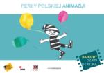 Wydarzenie: DNI DZIECKA | Perły polskiej animacji