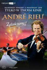 Wydarzenie: Andre Rieu. Zatańczymy?   retransmisja najnowszego koncertu z Maastricht